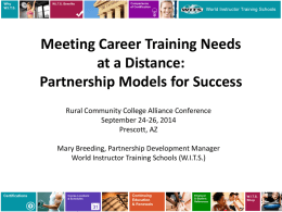 to the PowerPoint. - Rural Community College Alliance