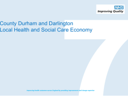 Darlington and Durham - NHS Improving Quality