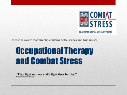 Occupational Therapy and Combat Stress