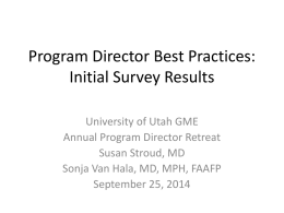 Program Director Best Practices: Initial Survey Results