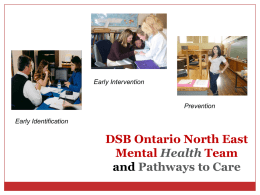 PD CYW Mental health literacy - District School Board Ontario North