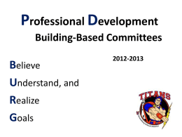 School-Based Professional Development Committee Presentation