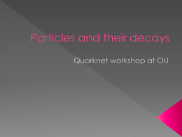 Particles and their decays