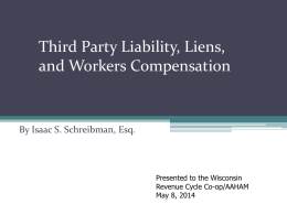 Third Party LIABILITY & Hospital LIENS