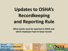 Occupational Injury and Illness Recording and Reporting
