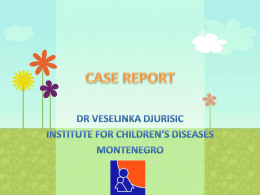 CASE REPORT Dr Veselinka Djurisic - Institute for