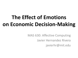 The Effect of Emotions on Economic Decision-Making