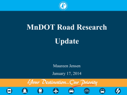 MnDOT Road Research Update - Minnesota Department of