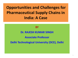 Opportunities and Challenges for Pharmaceutical