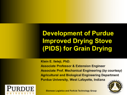 Development of Purdue Improved Drying Stove (PIDS) for Grain