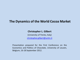 The Dynamics of the World Cocoa Price