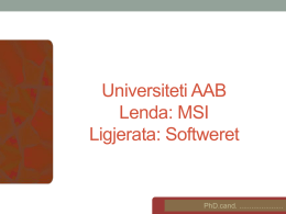 Universiteti AAB Lenda: MSI Ligjerata: Softweret
