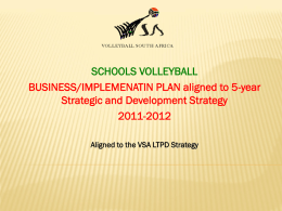 Presentation by Volleyball - (250) - Sport and Recreation South Africa
