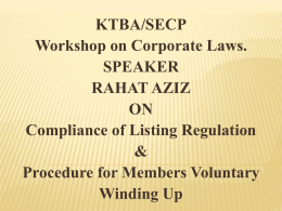 KTBA/SECP Workshop on Corporate Laws. SPEAKER RAHAT AZIZ
