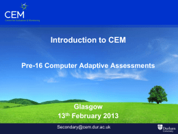 CEM Assessments Pre-16 AfE Baseline S1 and S2 Assessments