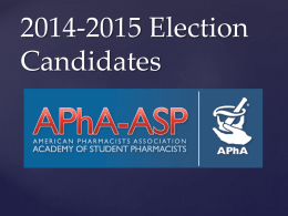 2014-2015 Election Candidates - Creighton APhA-ASP
