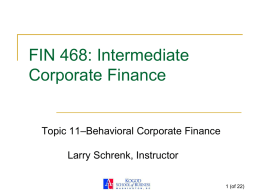 PowerPoint Slides 11-Behavioral Corporate Finance