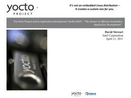 The Yocto Project and its Application Development Toolkit (ADT