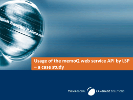 Usage of the memoQ web service API by LSP