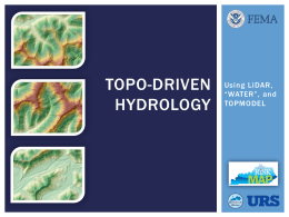 TOPO-Driven Hydrology - The Association of State Floodplain