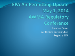 EPA Air Permitting Update May 1, 2014 AWMA Regulatory Conference