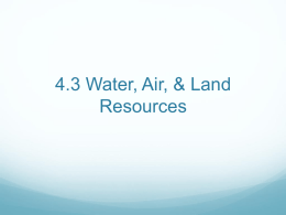 4.3 Water, Air, & Land Resources