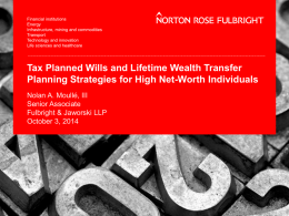 Tax Planned Wills/Lifetime Gift Planning Strategy