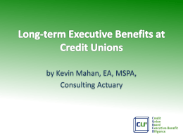 Long Term Executive Benifits Kevin Mahan
