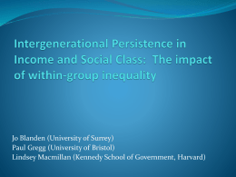 Intergenerational Persistence in Income and Social Class: The