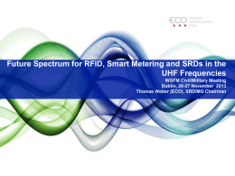 Future Spectrum for RFID, Smart Metering and SRDs in the