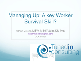 Managing Up: A key Worker Survival Skill?