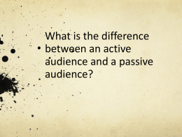 What is the difference between an active audience and a passive