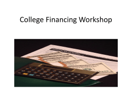 College Financing Workshop - Montgomery County Public Schools