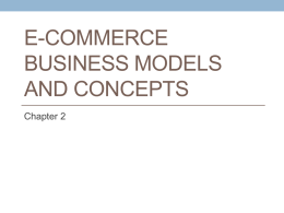 Chapter 2 - E-Commerce Business Models and Concepts