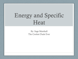 Energy and Specific Heat - Siverling