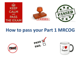 How to pass your Part 1 MRCOG pres