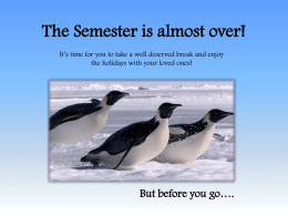 The Semester is almost over!