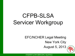 CFPB SLSA Servicer Workgroup
