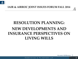New Developments and Insurance Perspectives on Living Wills