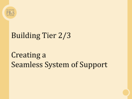 Tier 2/Tier 3 Systems - Center for Community Engagement
