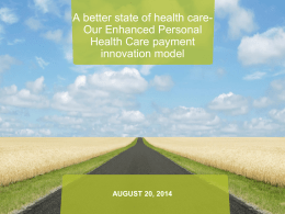 Enhanced Personal Health Care payment