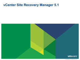 VMware_vCenter_Site_Recovery_Manager_Technical_Overview
