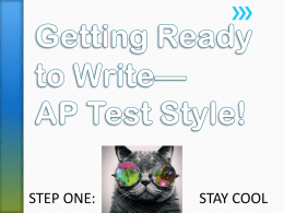 Getting Ready to Write* AP Test Style!