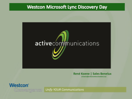Active Communications Presentation MS Lync event