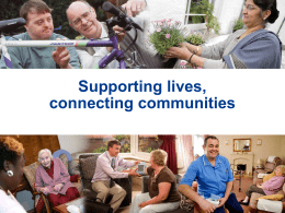Supporting lives, connecting communities (PowerPoint)