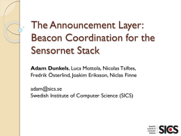 The Announcement Layer: Beacon Coordination for the Sensornet