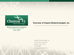 Clayton Biotechnologies, Inc. is a for