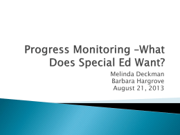 Progress Monitoring *What Does Special Ed Want?
