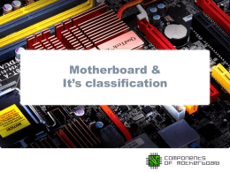 Motherboard and It`s Classification