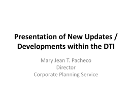 Presentation of New Updates / Developments within the DTI
